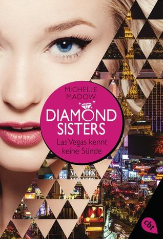 Diamond Sisters - Las Vegas kennt keine Sünde (The Secret Diamond Sisters, #1)