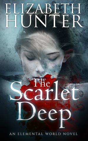 The Scarlet Deep (Elemental World #3) - Elizabeth Hunter