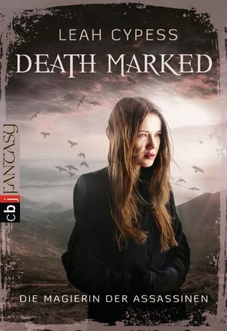 Death Marked - Die Magierin der Assassinen (Death Sworn, #1)