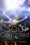 Soul Corrupted (Of Demons and Angels, #2)
