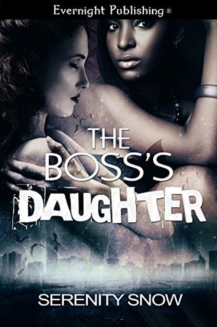 Book Review: The Boss's Daughter By Serenity Snow