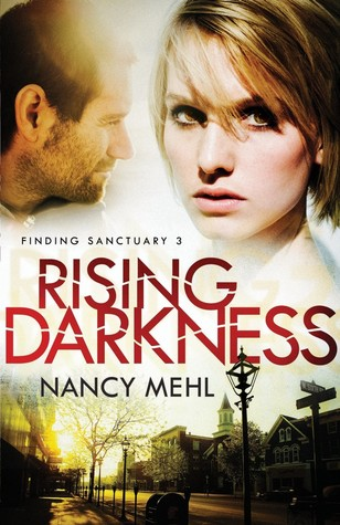 Rising Darkness {Nancy Mehl}