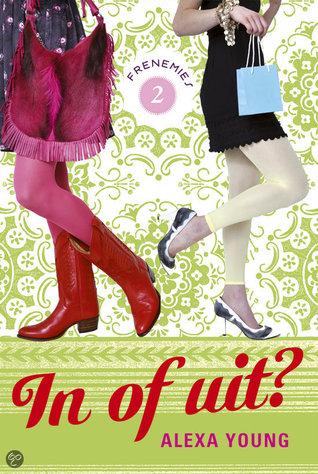 In of uit? (Frenemies, #2) Alexa Young