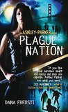 Plague Nation: An Ashley Parker Novel