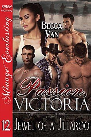 Passion, Victoria 12: Jewel of a Jillaroo  by  Becca Van