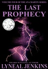 The Last Prophecy by Lyneal Jenkins