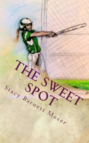 The Sweet Spot by Stacy Barnett Mozer