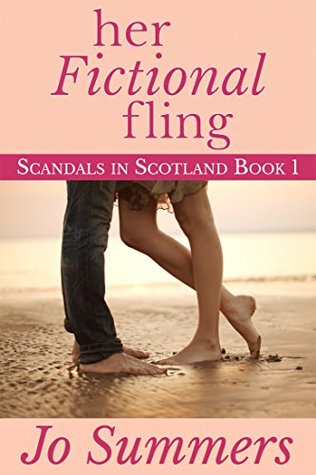 Her Fictional Fling: Scandals in Scotland Contemporary Romance Series Book 1