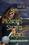 Passion's Sacred Dance (Celtic Stewards Chronicles Book 1)