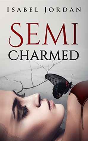 Semi-Charmed - Isabel Jordan