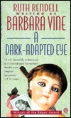 A Dark-Adapted Eye Barbara Vine