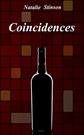 Romance: Coincidences - Contemporary Romance: Romance, Contemporary Romance, Erotic Love Story  by  Natalie Stinson