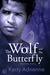 The Wolf and the Butterfly by Kerry Adrienne