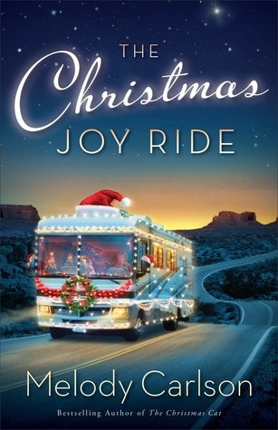 christmas joy ride melody carlson revell