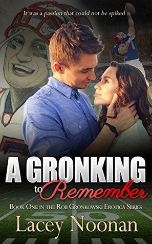 gronking remember book gronkowski erotica ebook brntnhe