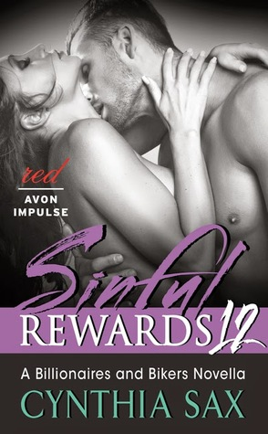 Sinful Rewards 12: A Billionaires and Bikers Novella