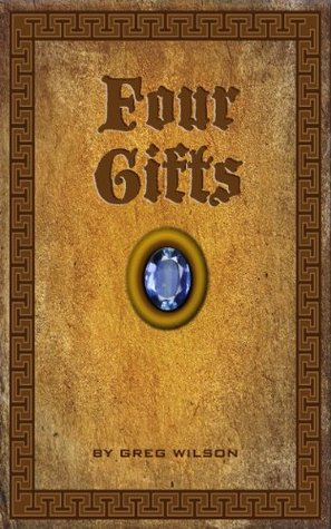 Four Gifts  by  Greg Wilson