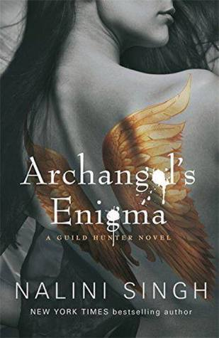 Archangel's Enigma: A Guild Hunter Novel (Guild Hunter series)