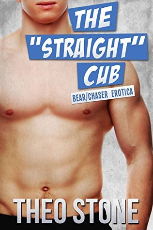 The Straight Cub  by  Theo Stone
