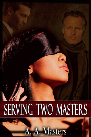 Serving Two Masters: The Billionaire and the Bad Boy