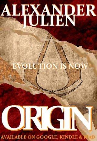 ORIGIN  by  Alexander Julien
