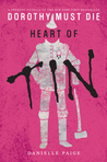 Heart of Tin (Dorothy Must Die, #0.4)