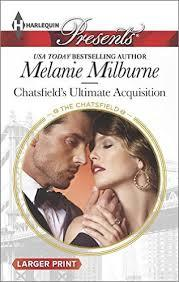 Chatsfield's Ultimate Acquisition by Melanie Milburne