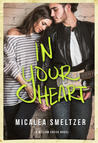 In Your Heart (Willow Creek, #3)