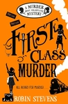 First Class Murder (Wells and Wong, #3)