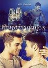 Renaissances by H. V. Gavriel