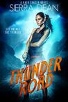 Thunder Road (Rain Chaser, #1)