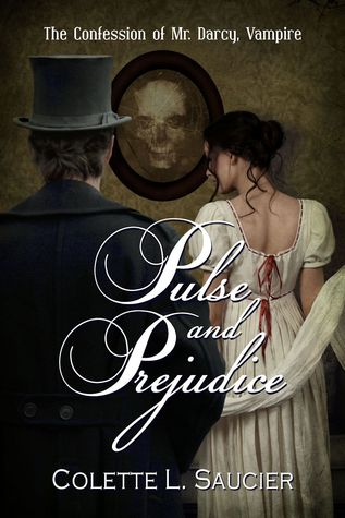 Pulse and Prejudice by Colette L. Saucier