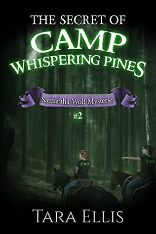 The Secret of Camp Whispering Pines (Samantha Wolf Mysteries #2)