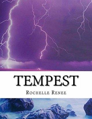 Tempest Rochelle Renee
