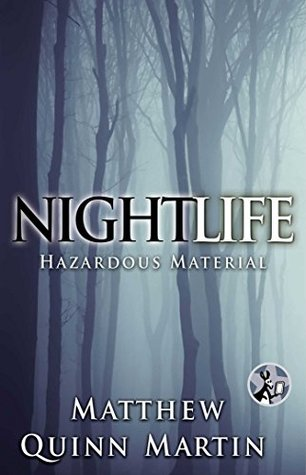 Nightlife: Hazardous Material
