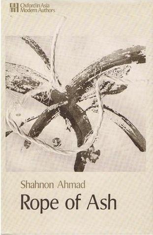 Rope Of Ash Shahnon Ahmad