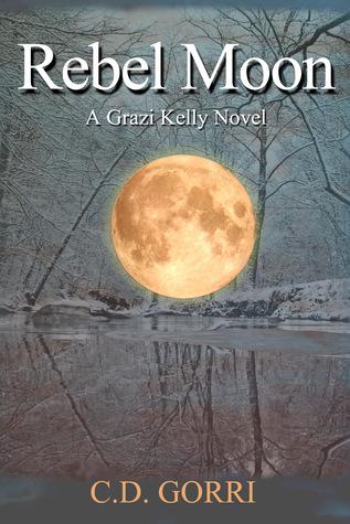 Rebel Moon: A Grazi Kelly Novel #3