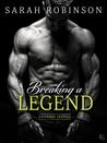 Breaking a Legend (Kavanagh Legends, #1)