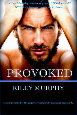 Provoked (Make Me #1) - Riley Murphey
