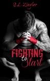 Fighting To Start