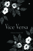 Vice Versa by Carramella