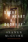 Every Heart a Doorway (Every Heart a Doorway, #1)