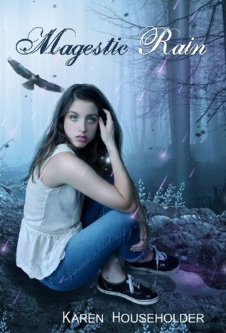 Magestic Rain: Book Two in the Magestic Trilogy Karen Householder