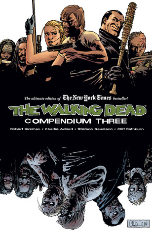 Goodreads | The Walking Dead, Compendium 3
