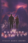 The Barrier Between (Collector Series #2)
