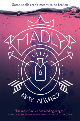 Madly (Potion) by Amy Alward