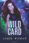 Wild Card: (Etudes in C#, No. 1) (Volume 1)