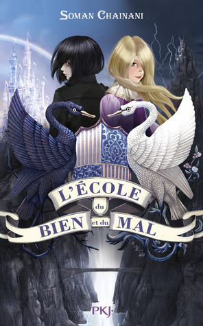L'école du bien et du mal (The school for good and evil, #1)