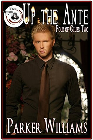 Up The Ante: Four of Clubs Two (Pulp Friction 2015 Book 7)