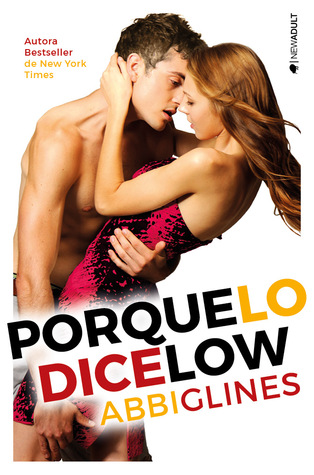 Porque lo dice Low (Sea Breeze, #2)